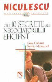 CELE 10 SECRETE ALE NEG OCIATORULUI