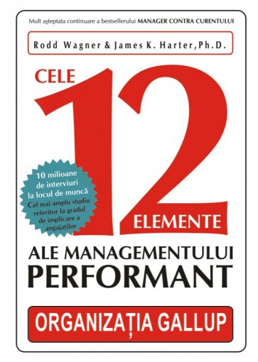 CELE 12 ELEMENTE ALE M MANAGEMENTULUI PERFORMA