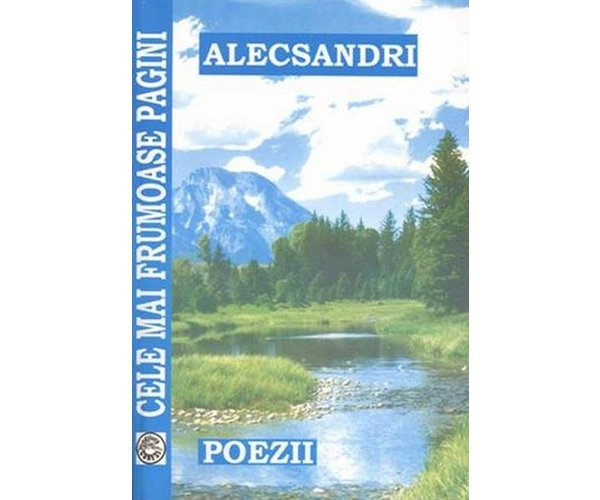 Alecsandri, Cele mai frumoase pagini, Vasile Alecsandri