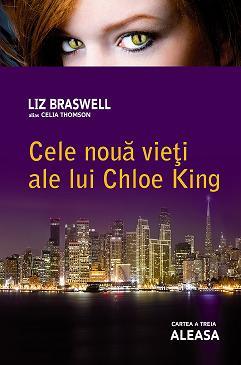 CELE NOUA VIETI ALE LUI CHLOE KING 3. ALEASA