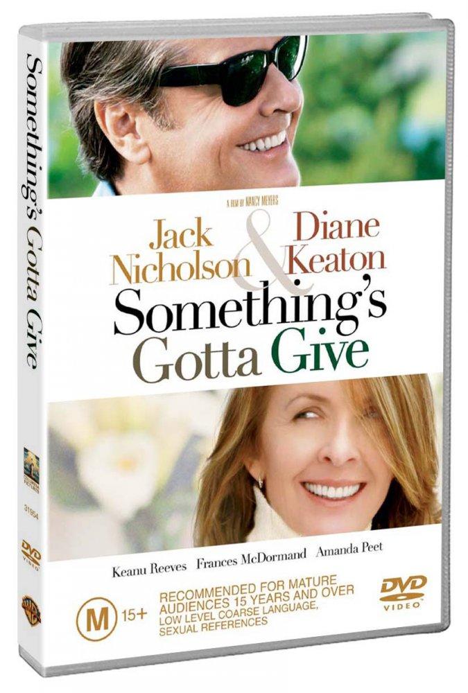SOMETHING S GOTTA GIVE SOMETHING S GOTTA GIVE