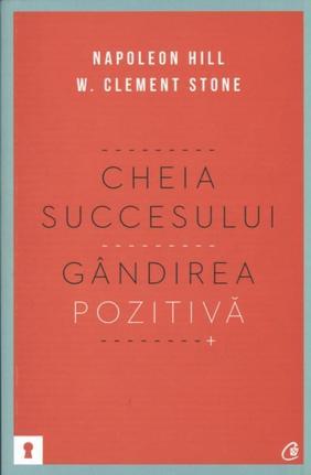 CHEIA SUCCESULUI. GANDIREA POZITIVA