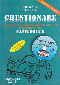 CHESTIONARE PENTRU VERIFICAREA CUNOSTINTELOR DE LEGISLATIE RUTIERA SI INTREBARI DE MECANICA CATEGORIA B (CU CD) 2012