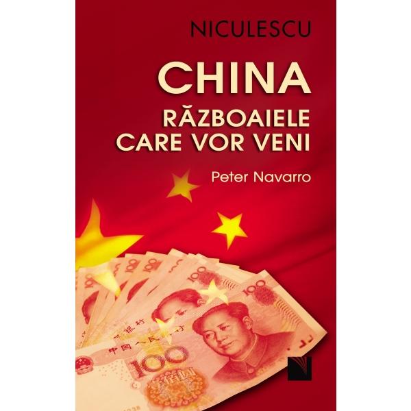 CHINA. RAZBOAIELE CARE VOR VENI