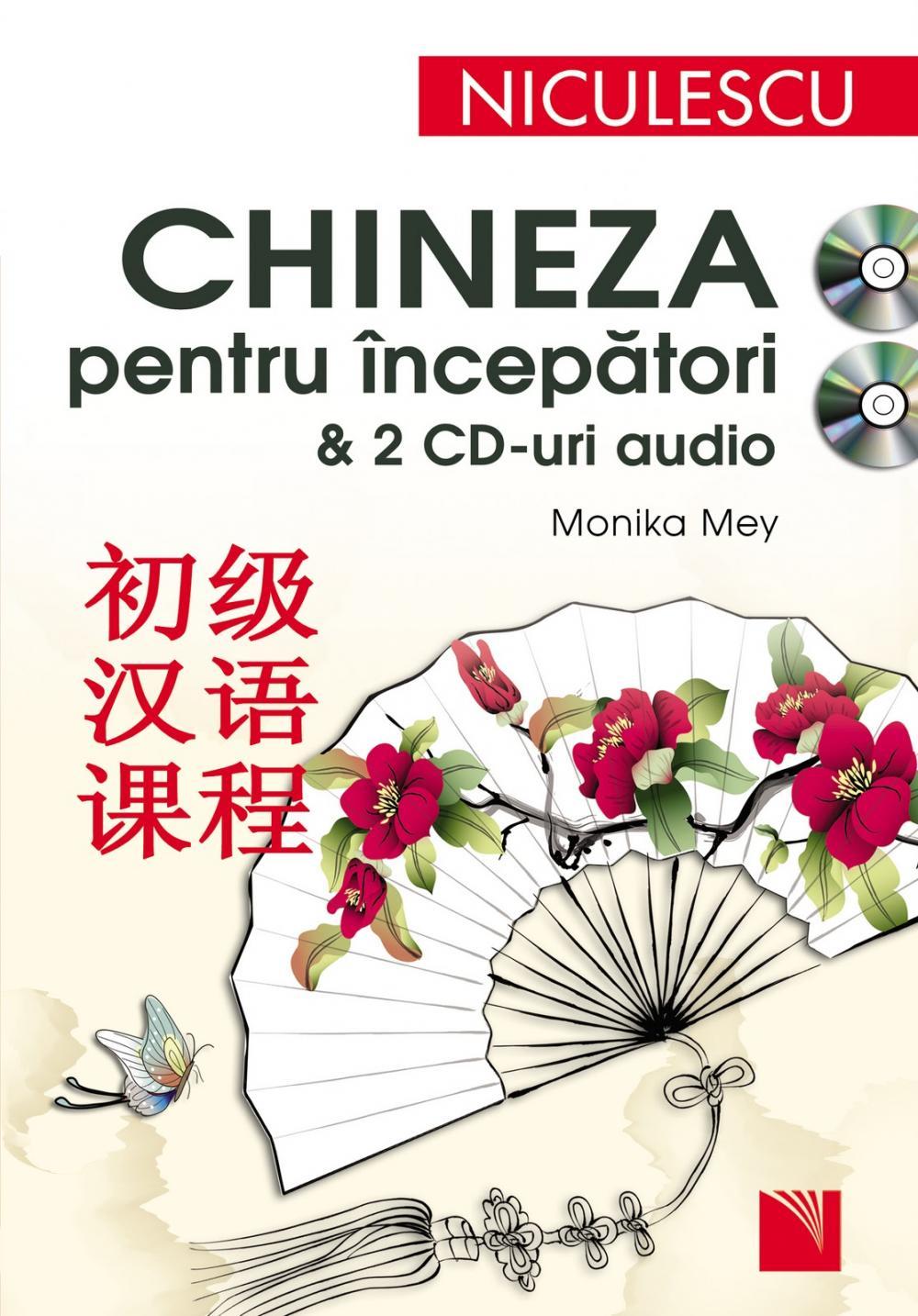 Chineza pentru incepatori - Monika Mey Monika