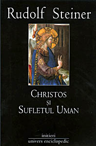 Christos Si Sufletul Uman, Rudolf Steiner