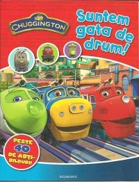 Chuggington ,  Sc ,  Suntem Gata De Drum, Chunggington Ludorum