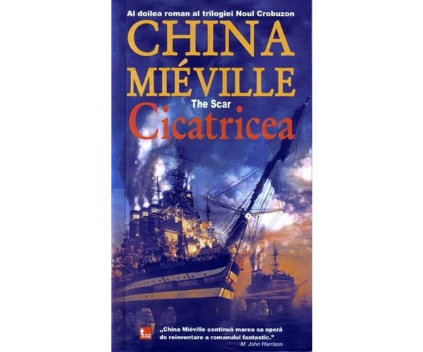 Cicatricea - Mieville China