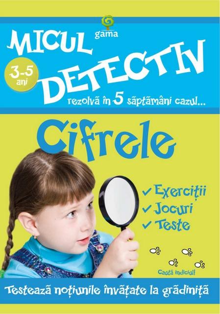 CIFRELE 3-5 ANI - MICUL DETECTIV