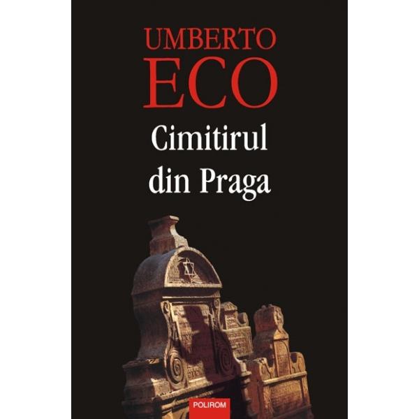 Cimitirul din Praga - reeditare, Umberto Eco
