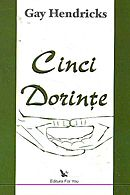 CINCI DORINTE