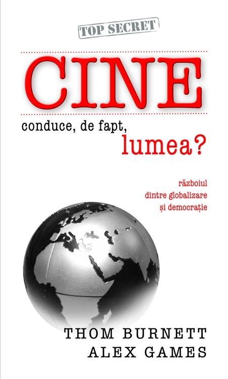 CINE CONDUCE,DE FAPT, LUMEA?