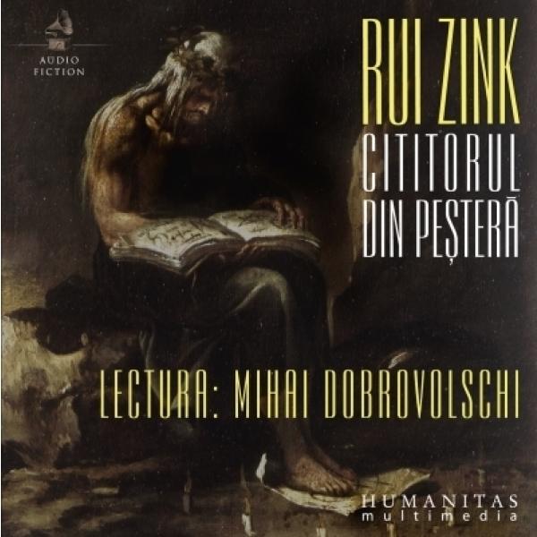 Cititorul din pestera - Rui Zink
