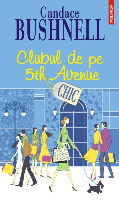 CHIC - CLUBUL DE PE 5TH AVENUE