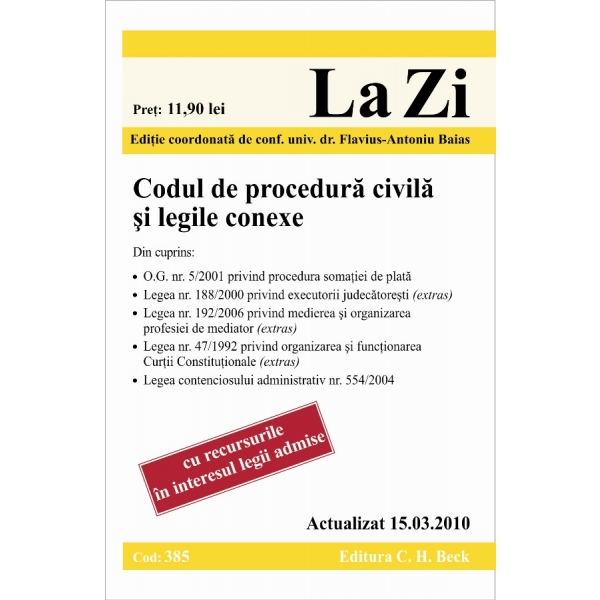 CODUL DE PROCEDURA CIVI LA SI LEGILE CONEXE (CO