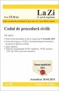 CODUL DE PROCEDURA CIVILA LA ZI COD 569 (ACT 20.04.2015)