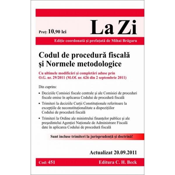 CODUL DE PROCEDURA FISCALA SI NORMELE METODOLOGICE (COD 451) ACTUALIZAT LA 20.09.2011