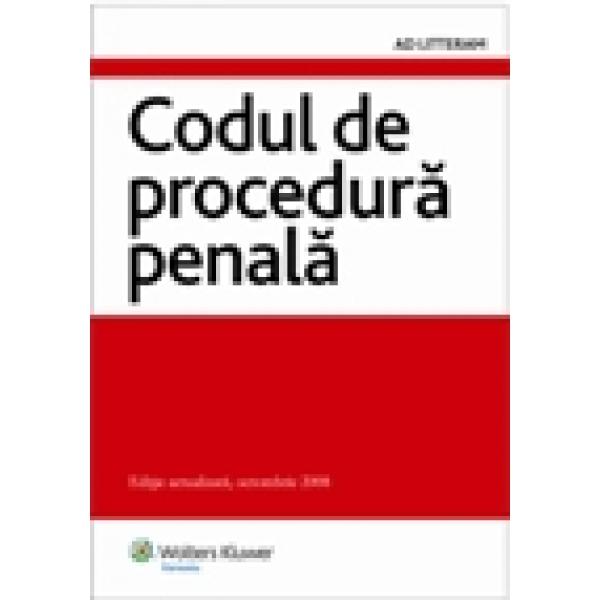 Codul de procedura penala, Editie actualizata, octombrie 2008, ***