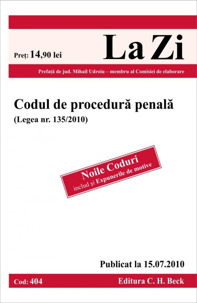 CODUL DE PROCEDURA PENALA COD 404 ACTUALIZAT 15.07.2010