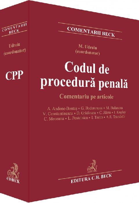 CODUL DE PROCEDURA PENALA COMENTARIU PE ARTICOLE