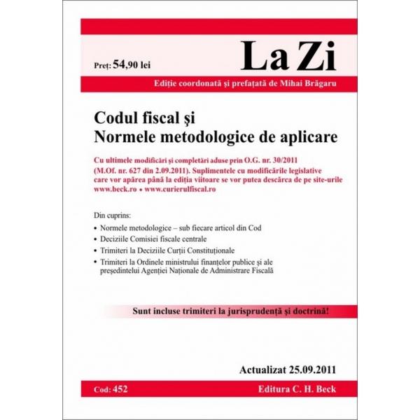 CODUL FISCAL SI NORMELE METODOLOGICE DE APLICARE ( COD 452) ACTUALIZAT LA 25.09.2011