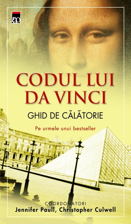 CODUL LUI DA VINCI - GHID DE CALATORIE
