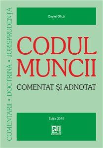 CODUL MUNCII - COMENTAT SI...
