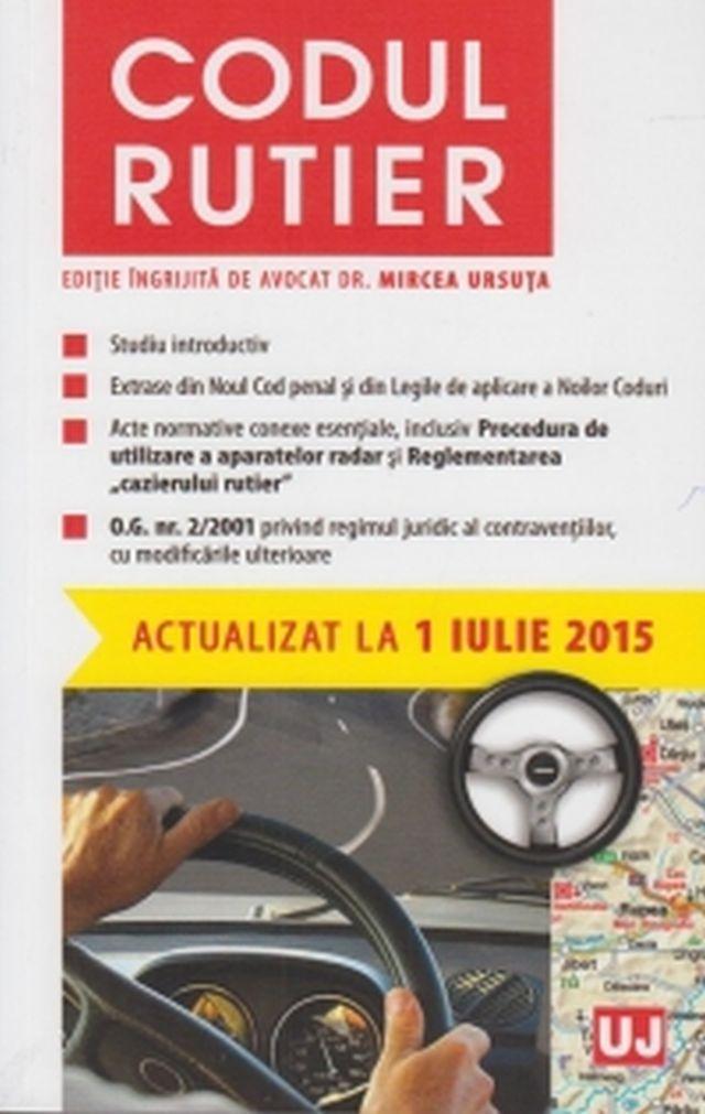 CODUL RUTIER: ACTUALIZAT LA 1 IULIE 2015
