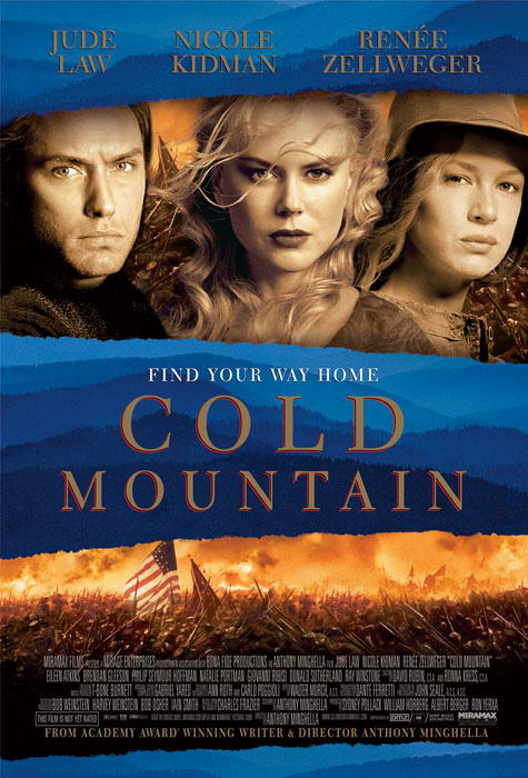 COLD MOUNTAIN COLD MOUNTAIN