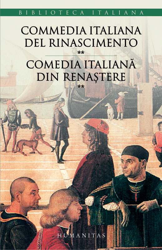 COMEDIA ITALIANA DIN RENASTERE VOLUMUL 2