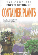 Complete encyclopedia of container plants - Nico Vermeulen