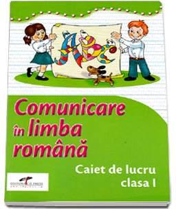 COMUNICARE IN LIMBA ROMANA CAIET CL I SIMONA DOBRESCU