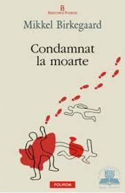 CONDAMNAT LA MOARTE