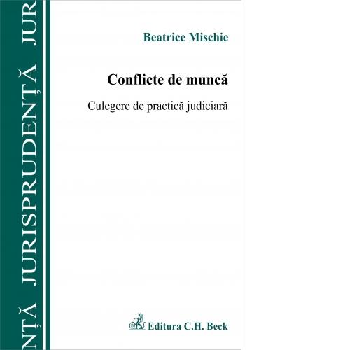 CONFLICTE DE MUNCA. CUL CULEGERE DE PRACTICA J