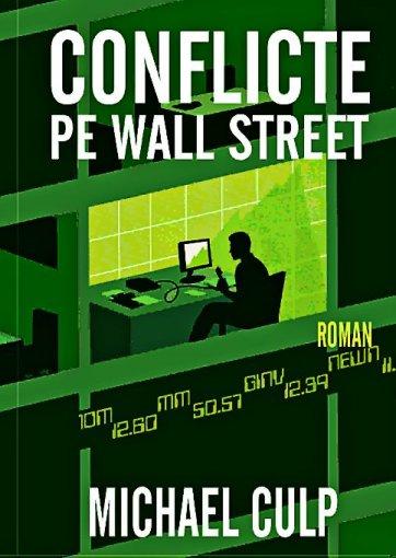CONFLICTE PE WALL STREE T