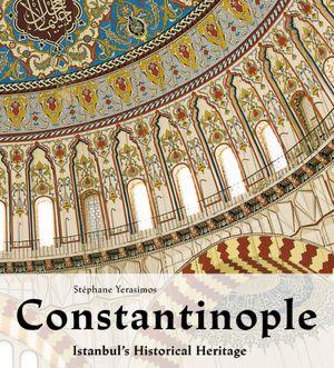 Constantinople - Stephane Yerasimos