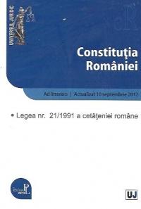 CONSTITUTIA ROMANIEI: LEGEA NR. 21/1991 A CETATENIEI ROMANE, 10 SEPTEMBRIE 2012