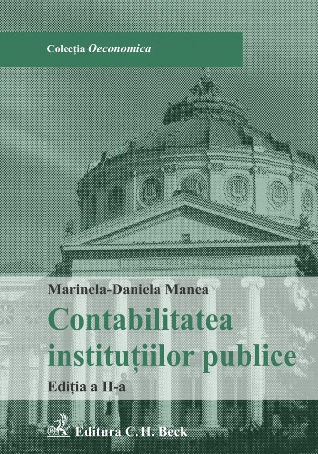 CONTABILITATEA INSTITUTIILOR PUBLICE EDITIA 2