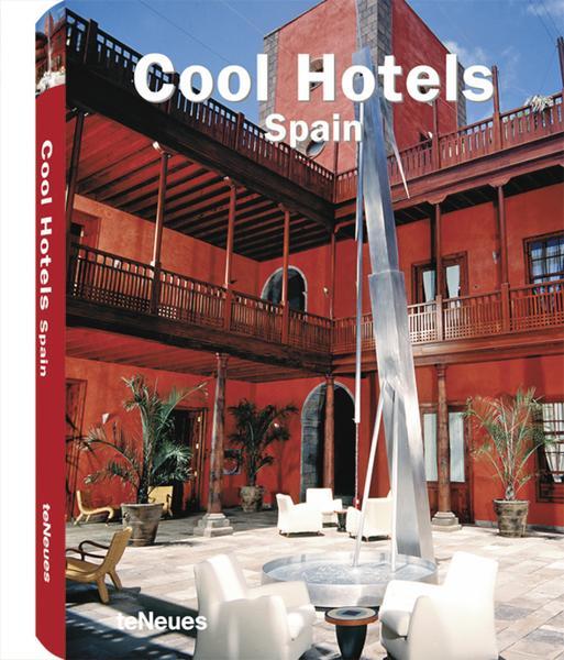 Cool Hotels Spain, Martin Kunz