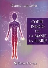 COPIII INDIGO DE LA MANIE LA IUBIRE