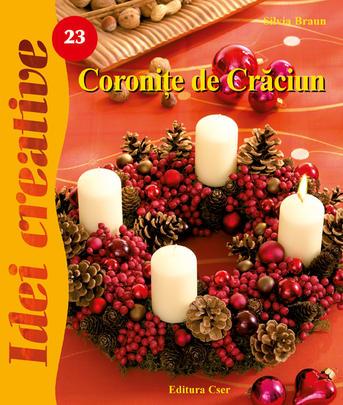 CORONITE DE CRACIUN, EDITIA A II, IDEI CREATIVE 23