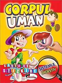 CORPUL UMAN - SISTEMUL DIGESTIV