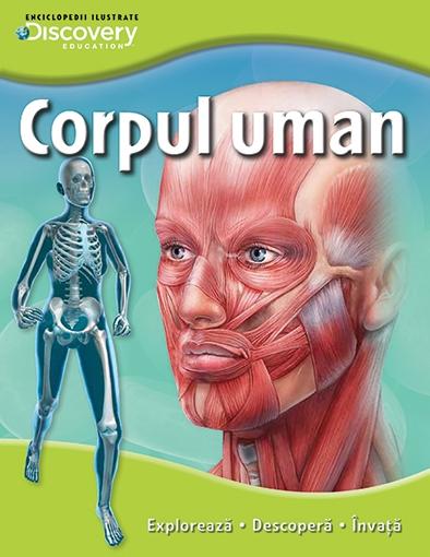 CORPUL UMAN. COLECTIA DISCOVERY