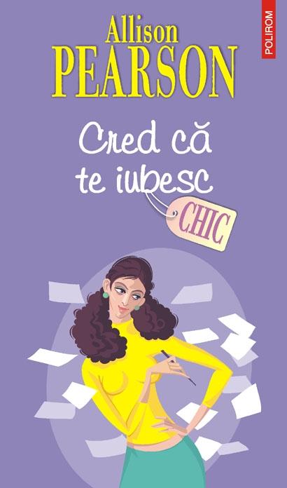 CRED CA TE IUBESC - CHIC