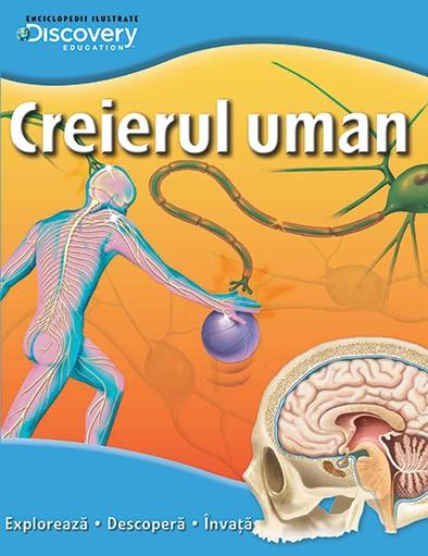 CREIERUL UMAN. COLECTIA DISCOVERY