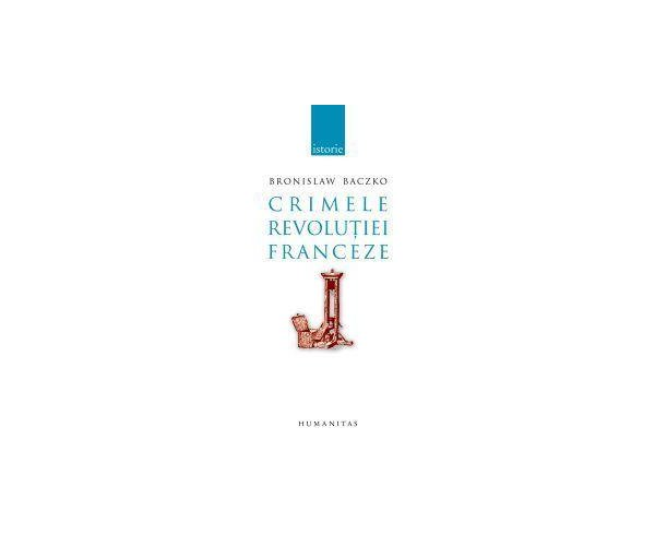 CRIMELE REVOLUTIEI FRAN CEZE