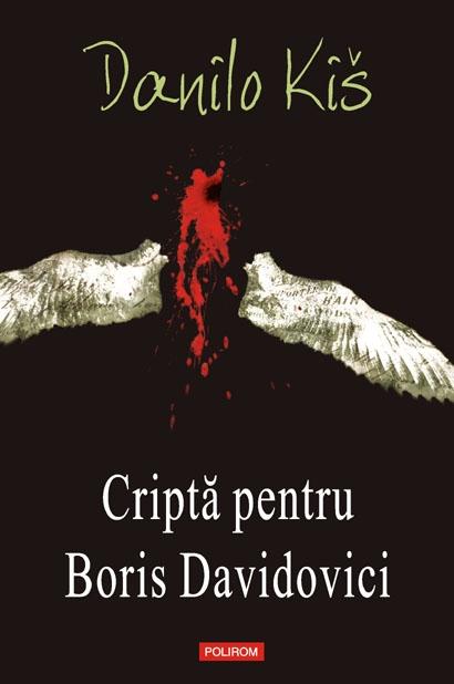 CRIPTA PENTRU BORIS DAV DAVIDOVICI (CARTONATA)
