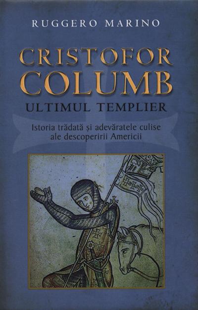 CRISTOFOR COLUMB, ULTIM UL TEMPLIER