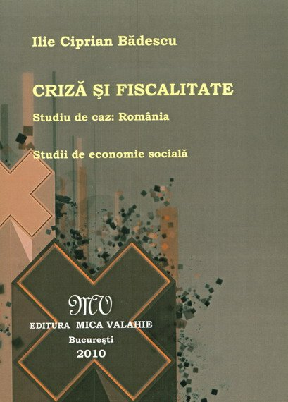 CRIZA SI FISCALITATE-STUDIU DE CAZ: ROMANIA