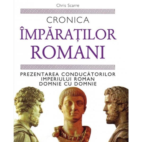 CRONICA IMPARATILOR ROMANI
